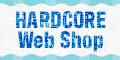 HARDCORE Web Shop